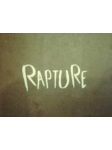 ラプチャー(RAPTURE)