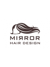 ミラーヘアーデザイン(MIRROR HAIR DESIGN)