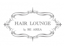 ヘアラウンジ(Hair Lounge By BE AREA)