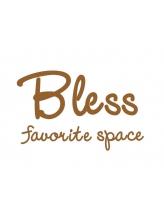 ブレス フェイバリットスペース(Bless favorite space)