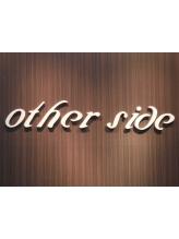 アザーサイド(other side)