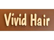 ビビッドヘアー 深江橋店(Vivid Hair)