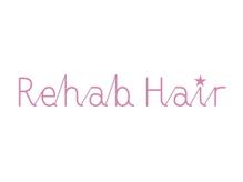 リハブヘアー(Rehab Hair)