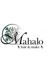 マハロ ヘアーアンドメイク(Mahalo hair&make)