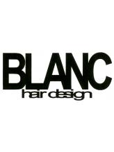 ヘアーデザイン ブラン(hair design BLANC)
