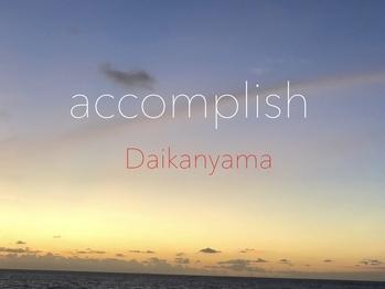 アコンプリッシュ 代官山(accomplish)(東京都渋谷区/美容室)