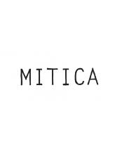 ミチカ(MITICA)