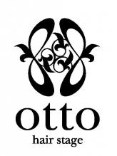 オットー ヘアー ステージ(otto hair stage)