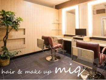 ミック ヘアアンドメイクアップ 赤羽店(miq Hair&Make up)(東京都北区)