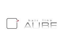 オーブ ヘアー リノ 京都2号店(AUBE hair lino)