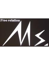 ミズ(Fine relation Ms.)