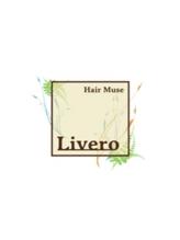 ヘアーミューズ リベロ(hair muse Livero)