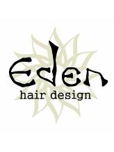 エデン ヘア デザイン(Eden Hair Design)