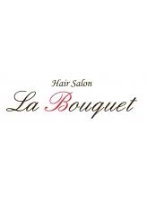 ヘアーサロン ラ ブーケ(Hair Salon La Bouquet)