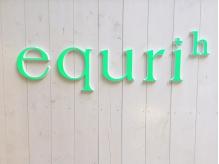 エクリ ユイット(equri huit)