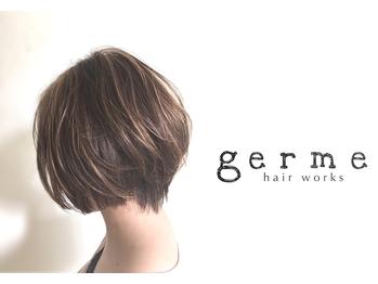 ジェルム ヘアーワークス(germe hair works)