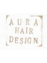 アウラ ヘア デザイン(aura hair design)