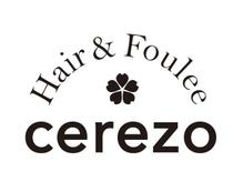 ヘアーアンドフーレ セレソ(Hair&Foulee cerezo)の詳細を見る