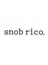 スノッブリコ(snob rico)