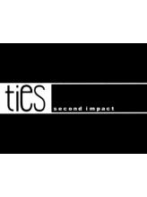 タイズセカンドインパクト(ties second impact)
