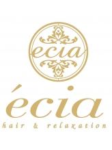 ヘアーアンドリラクゼーション エシア(hair&relaxation ecia)