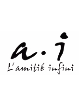 エー アイ ラミティエアンフィニ (a i L'amitie infini)