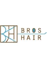 ブロス ヘアー(BROS HAIR)