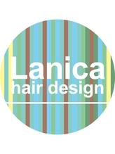 ラニカ ヘアーデザイン(Lanica hair design)