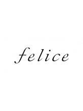 フェリーチェ(felice)