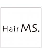 ヘアー ミズ(HairMS.)