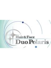 ヘアアンドフェイス デュオ ポラリス(Hair&Face Duo Polaris)