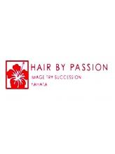 ヘアー バイ パッション(Hair by Passion)