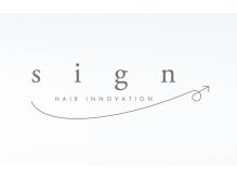 サイン ヘア イノベーション(sign HAIR INNOVATION)