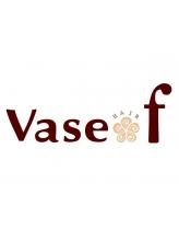ヴェイスエフ(Vase f)