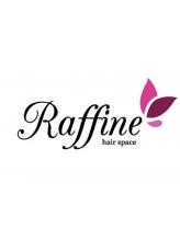 ラフィーネ(Raffine)