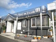カットインクラブ エム(CUT IN CLUB M)