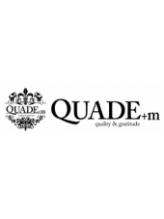 クアドエム(QUADE+m)
