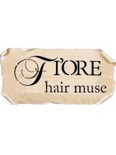 フィオーレヘアミューズ(FIORE hair muse)