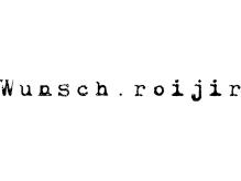 ヴンシュロイジー(Wunsch.roijir)