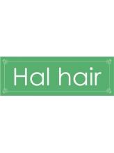 ハル ヘアー(Hal hair)