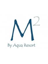 エムツーバイアクアリゾート(M2 By Aqua Resort)