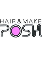 ヘアーアンドメイク ポッシュ 新宿店(HAIR&MAKE POSH)