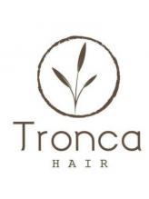 トロンカヘアー(Tronca hair)