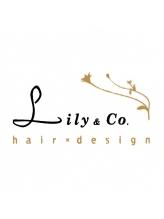 リリーアンドコー ヘアデザイン(Lily&Co hair design)
