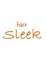 ヘアー スリーク(hair sleek)