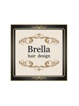 ブレラ ヘアー デザイン(Brella hair design)