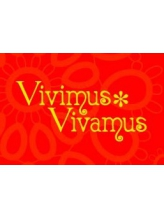 ヴィヴィムスヴィヴァムス(Vivimus Vivamus)