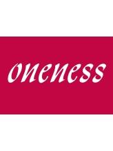 ワンネス(oneness)