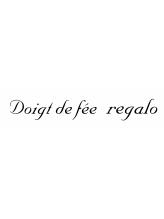 ドゥワドフェレガロ(Doigt de fee Regalo)