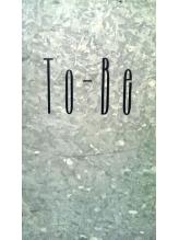 トゥービー(ToBe)